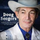 Walking_On_The_Edge_Of_The_World_-Doug_Seegers