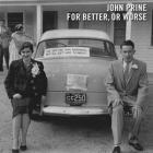 For_Better_,_Or_Worse_-John_Prine