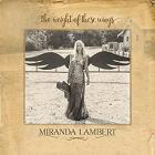 The_Weight_Of_These_Wings_-Miranda_Lambert