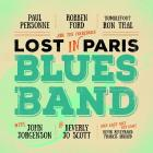 Lost_In_Paris_Blues_Band_-Robben_Ford_,_Paul_Personne_,_Ron_Thal_