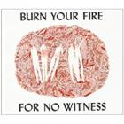 Burn_Your_Fire_For_No_Witness_-Angel_Olsen_