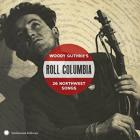 Roll_Columbia_,_26_Northwest_Songs_-Woody_Guthrie