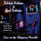Live_At_The_Slippery_Noodle-Rebekah_Meldrum_&_Paul_Holdman_