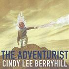 The_Adventurist_-Cindy_Lee_Berryhill