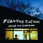 Enter_The_Gingdom_-Frontier_Ruckus_