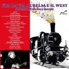 Fra_La_Via_Aurelia_E_Il_West-Fra_La_Via_Aurelia_E_Il_West_