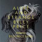 Alive_And_Strange_-Billy_Price_