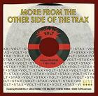 More_From_The_Other_Side_Of_The_Trax:_Volt_45rpm_Rarities_1960-1968_-Stax-Volt_Rarities_