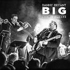 Big:_Live_In_Europe_-Danny_Bryant_