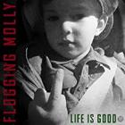 Life_Is_Good_-Flogging_Molly