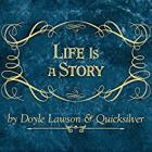 Life_Is_A_Story_-Doyle_Lawson_&_Quicksilver