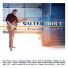 We're_All_In_This_Together-Walter_Trout