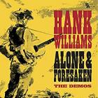 Alone_And_Forsaken_/_The_Demos_-Hank_Williams