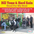 Good_For_My_Soul_-Bill_Toms_And_The_Hard_Rain