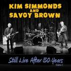 Still_Live_After_50_Years_,_Volume_1_-Kim_Simmonds_&_Savoy_Brown_