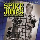 The_Classic_Songs_Of_-Spike_Jones