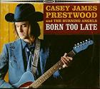 Born_Too_Late_-Casey_James_Prestwood_