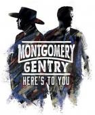 Here's_To_You_-Montgomery_Gentry