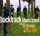Make_My_Home_In_Florida-Backtrack_Blues_Band_