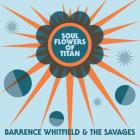 Soul_Flowers_Of_Titan-Barrence_Whitfield_&_The_Savages_