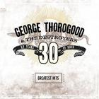 30_Years_Of_Rock_-_Greatest_Hits_-George_Thorogood