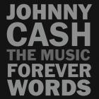 Johnny_Cash:_The_Music_-_Forever_Words-Johnny_Cash