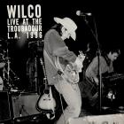 Live_At_The_Troubadour_11/12/96_-Wilco