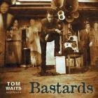 Bastards-Tom_Waits