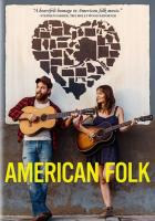 American_Folk_-_The_Movie_-Joe_Purdy_&_Amber_Rubarth_