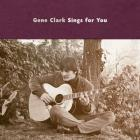 Gene_Clark_Sings_For_You_-Gene_Clark
