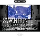 Swan_Hunter_-Big_Big_Train_