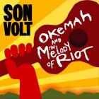 Okemah_And_The_Melody_Of_Riot_-Son_Volt