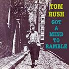 Got_A_Mind_To_Ramble_-Tom_Rush