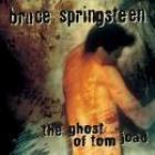 The_Ghost_Of_Tom_Joad_-Bruce_Springsteen