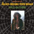 Alice-Before_Time_Began_-Arlo_Guthrie