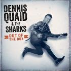 Out_Of_The_Box_-Dennis_Quaid_And_The_Sharks_