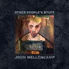 Other_People's_Stuff_-John_Mellencamp