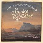 Smoke_&_Ashes_-Lonely_Heartstring_Band_