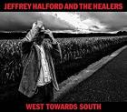 West_Towards_South_-Jeffrey_Halford_&_The_Healers_