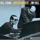 Undercurrent-Bill_Evans_Jim_Hall_
