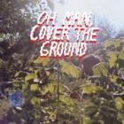 Oh_Man_Cover_The_Ground_-Shana_Cleveland_