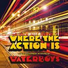 Where_The_Action_Is_-Waterboys