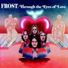 Through_The_Eyes_Of_Love-Frost