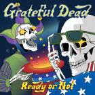 Ready_Or_Not_Usa_Edition_-Grateful_Dead