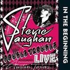 In_The_Beginning_-Stevie_Ray_Vaughan_And_Double_Trouble