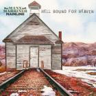Hell_Bound_For_Heaven-Manx_Marriner_Mainline_