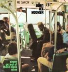 Never_Get_Out_Of_These_Blues_Alive_-John_Lee_Hooker