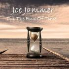 Till_The_End_Of_Time_-Joe_Jammer_