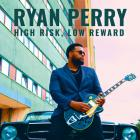 High_Risk,_Low_Reward-Ryan_Perry_