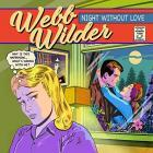 Night_Without_Love-Webb_Wilder